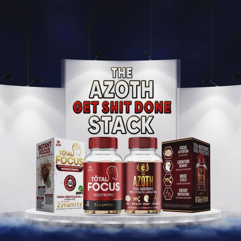 Azoth 2.0 and Total Focus Get Sht Done Nootropic Stack